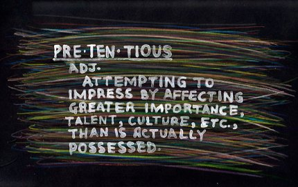 Image result for define pretentious
