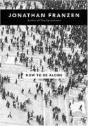 how-be-alone-jonathan-franzen-hardcover-cover-art